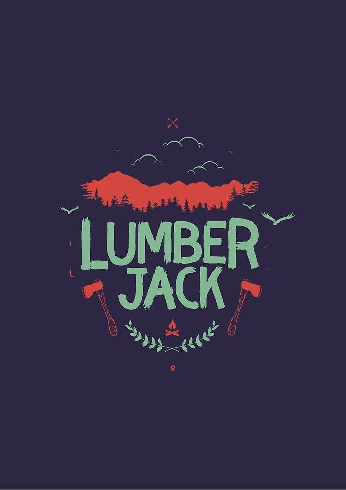 LUMBERJACK by snevi #tshirts & #hoodies, #stickers, #iphonecases, #samsunggalaxycases, #posters, #home #decors, #totebags, #prints, #cards, #kids #clothes, #ipadcases, and #laptop #skins #typography #illustration #vecto #vector #vectordesign #illustrator #type #typo #dailyfont #dailytype #artoftype #fontart #redbubble #snevi #vintage #quote #quotes #vectorporn #inspiration #lumberjack #beard #bearded #beardedmen #beardedman