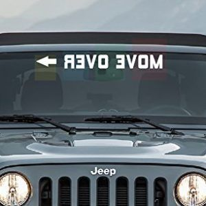 Front Jeep Wrangler Windshield Move Over Decal Jeep Decals Jeep