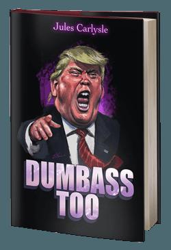 Too soon? 5* Dumbass Too by Jules Carlysle @BTBReviews | #SanDiego #BookReview http://sandiegobookreview.com/dumbass-too/