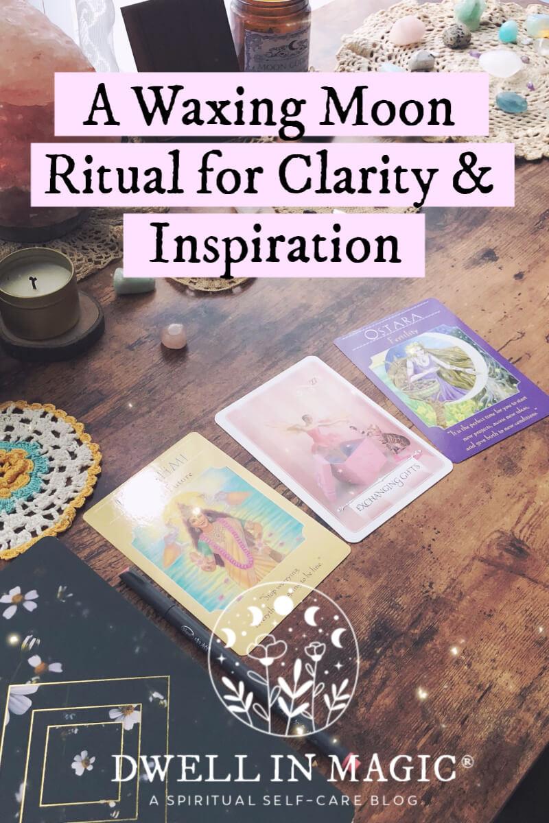 A Waxing Moon Ritual for Clarity & Inspiration #newmoonritual