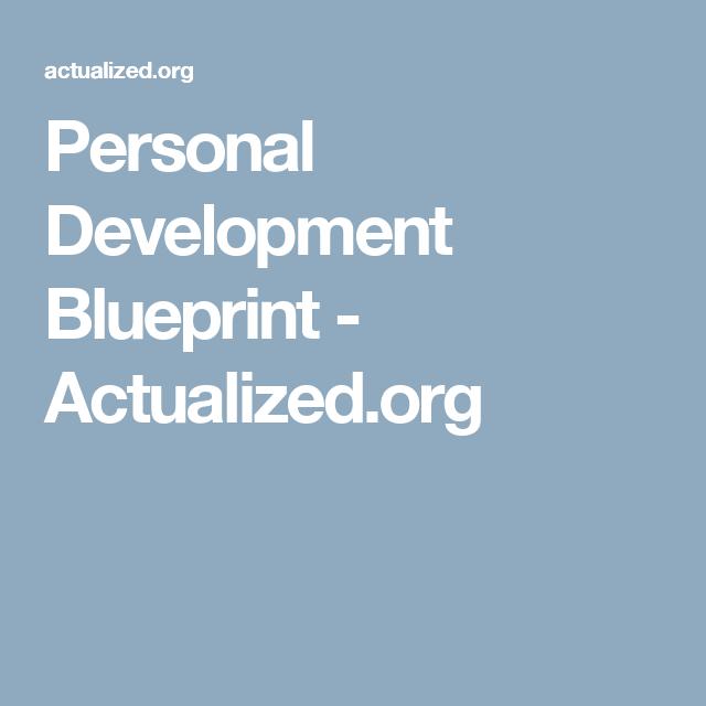 Personal development blueprint actualized selfie pinterest personal development blueprint actualized malvernweather Choice Image