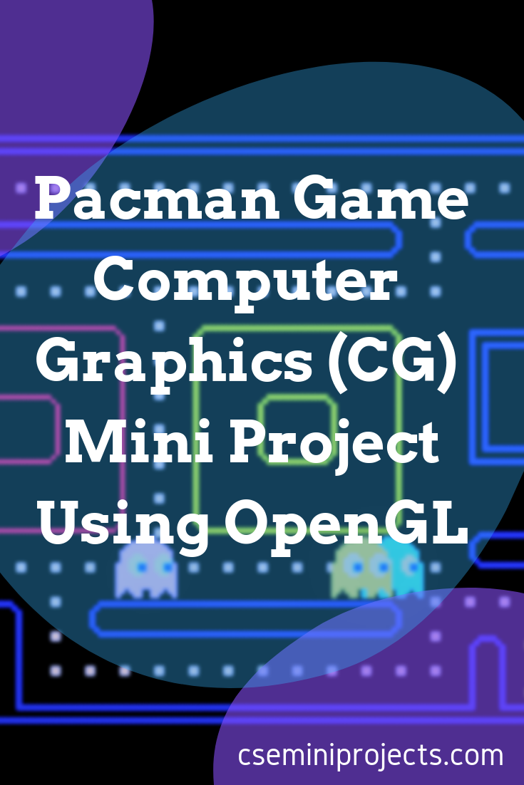 """The game named """"Pacman"""" is very popular game  So implementing this"""