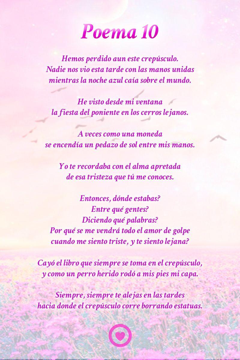 Poema 10 Pablo Neruda Poemas Pablo Neruda Y Neruda