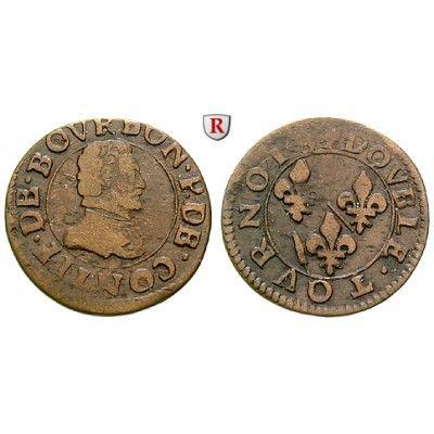 Frankreich, Chateau-Renaud, Francois de Bourbon, Prince de Conti, Double Tournois 1605, f.ss: Francois de Bourbon, Prince de Conti… #coins