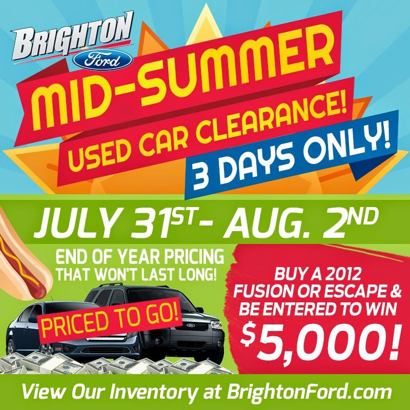 Mid Summer Used Car Clearance At Brighton Ford In Brighton Mi