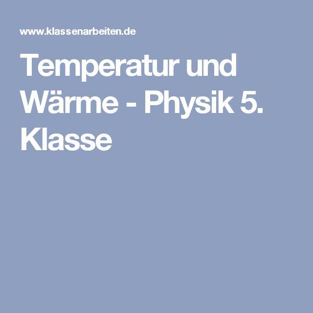 Temperatur und Wärme - Physik 5. Klasse   Schule   Pinterest