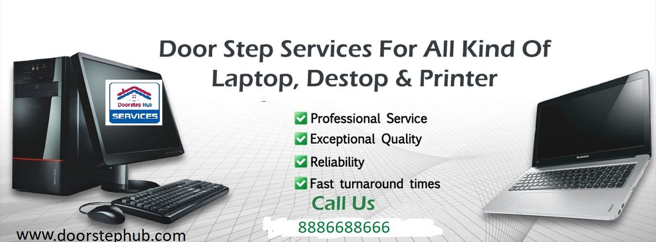 Doorstep Hub provides the Computer Repair in Hyderabad Like