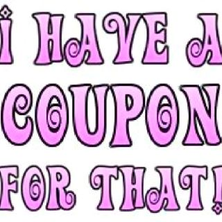 I Have A Coupon For That Couponing Quote Quotes Sayings