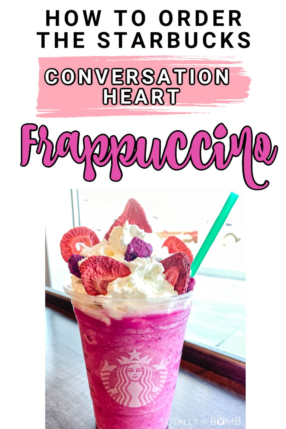 Conversation Heart Frappuccino Recipe in 2020