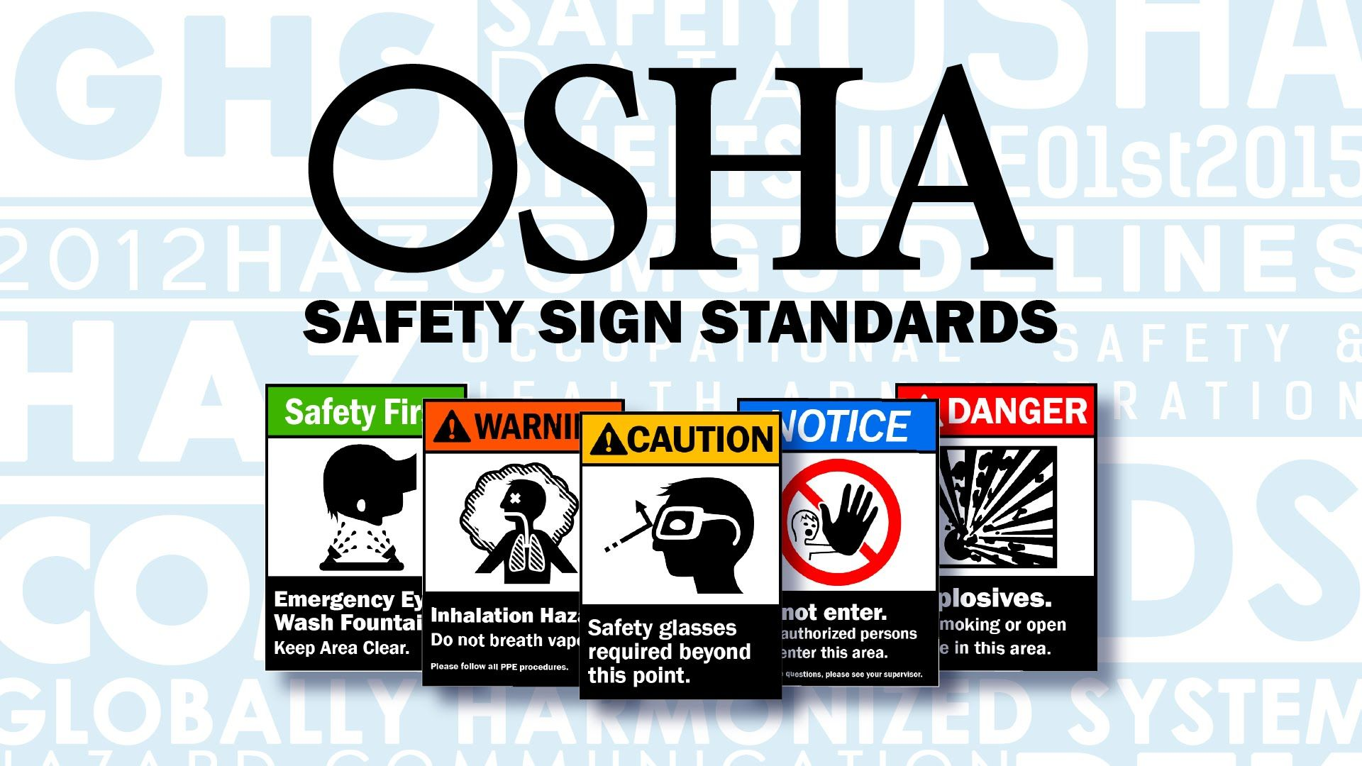 OSHA / ANSI Safety Sign Standards osha management
