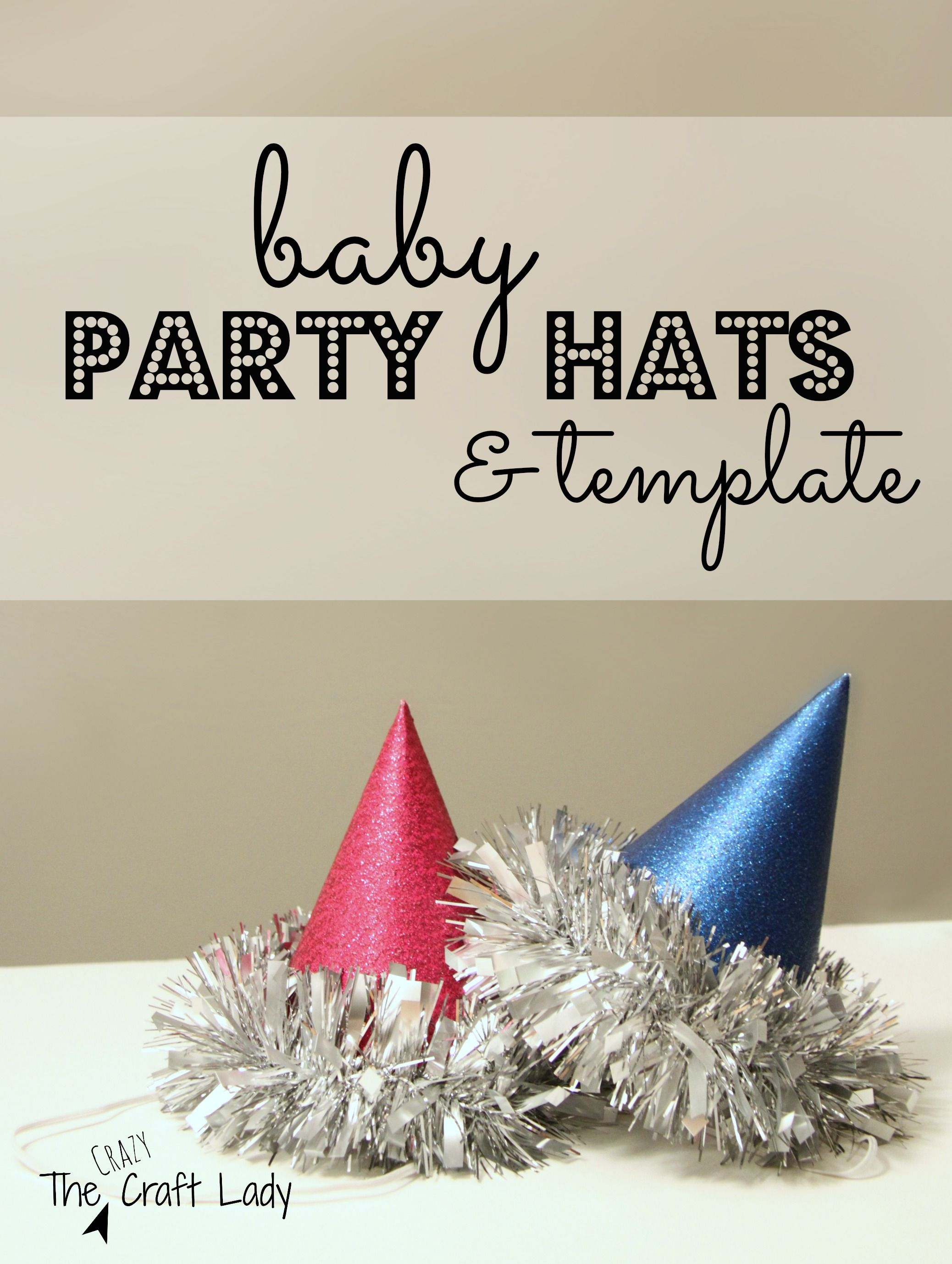 Baby Party Hats And Free Printable Template  Baby Party And Hat