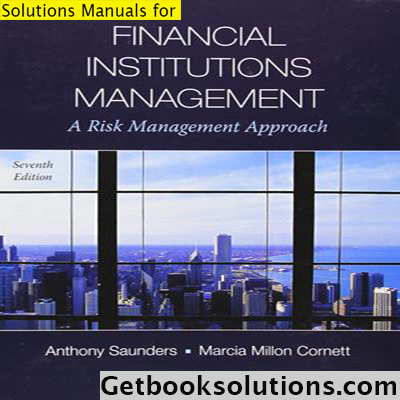 Solution manual for financial institutions management a risk solution manual for financial institutions management a risk management approach edition by saunders solutions manual and test bank for textbooks fandeluxe Images