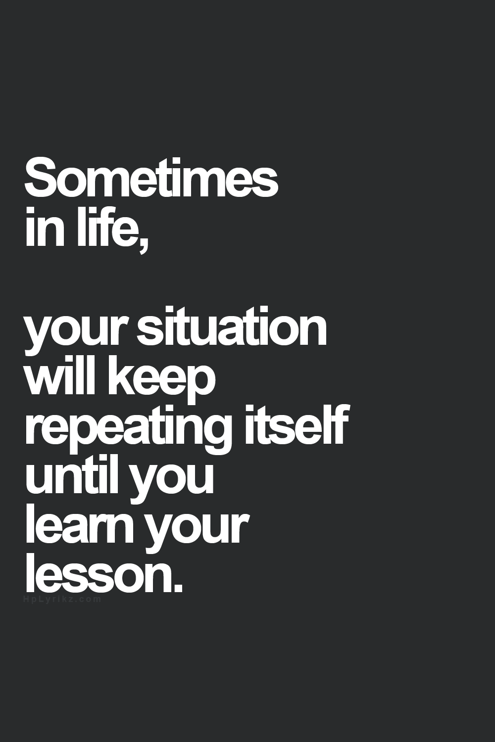 Quotes About Learning Lessons Learn From Your Past Every Bad Situation Has An Opportunity For