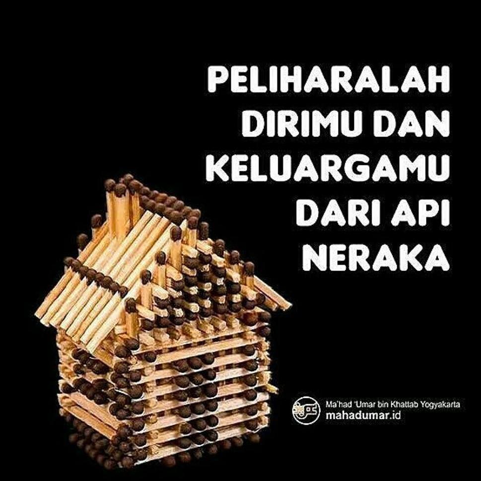 Celotehmuslim Pelihara Keluargamu Allah Subhanahu Wa Ta Ala Berfirman يا أيها الذين آمنوا قوا أنفسكم وأهليكم نارا وقودها الن Iman Manusia Malaikat
