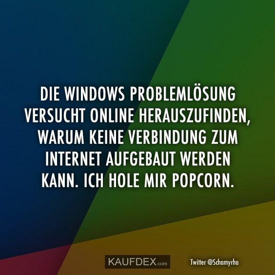 Der Windows-Problemlöser versucht, dies online herauszufinden … | Kaufdex   – Lustige – Zitate