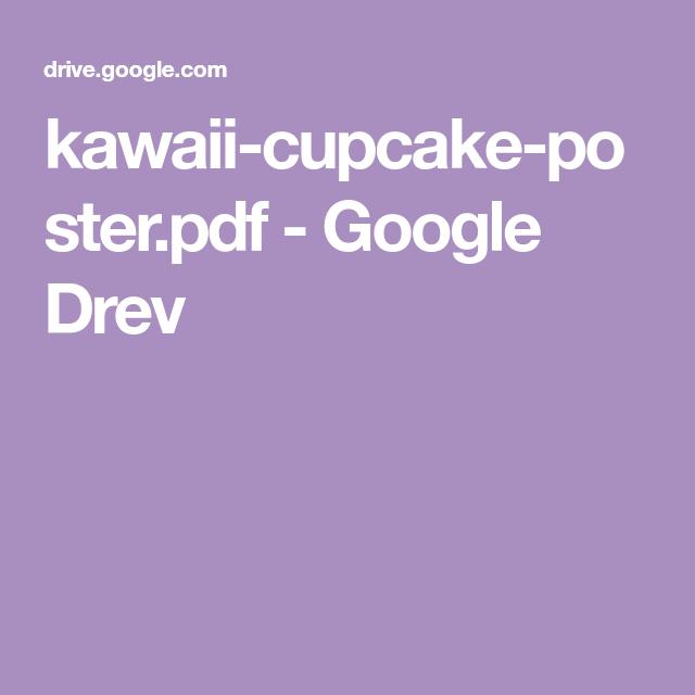Kawaii Cupcake Poster Pdf Google Drev