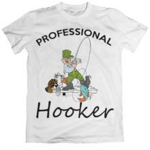 PROFESSIONAL HOOKER T-SHIRT