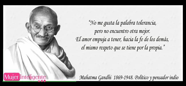 Gandhi Tolerancia Y Respeto Frases Celebres Gandhi