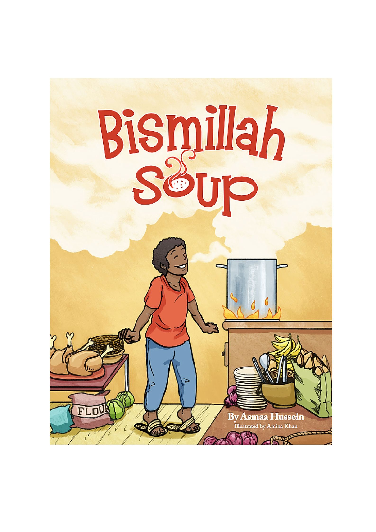 A Spinoff Of The Classic Stone Soup Folktale Bismillah