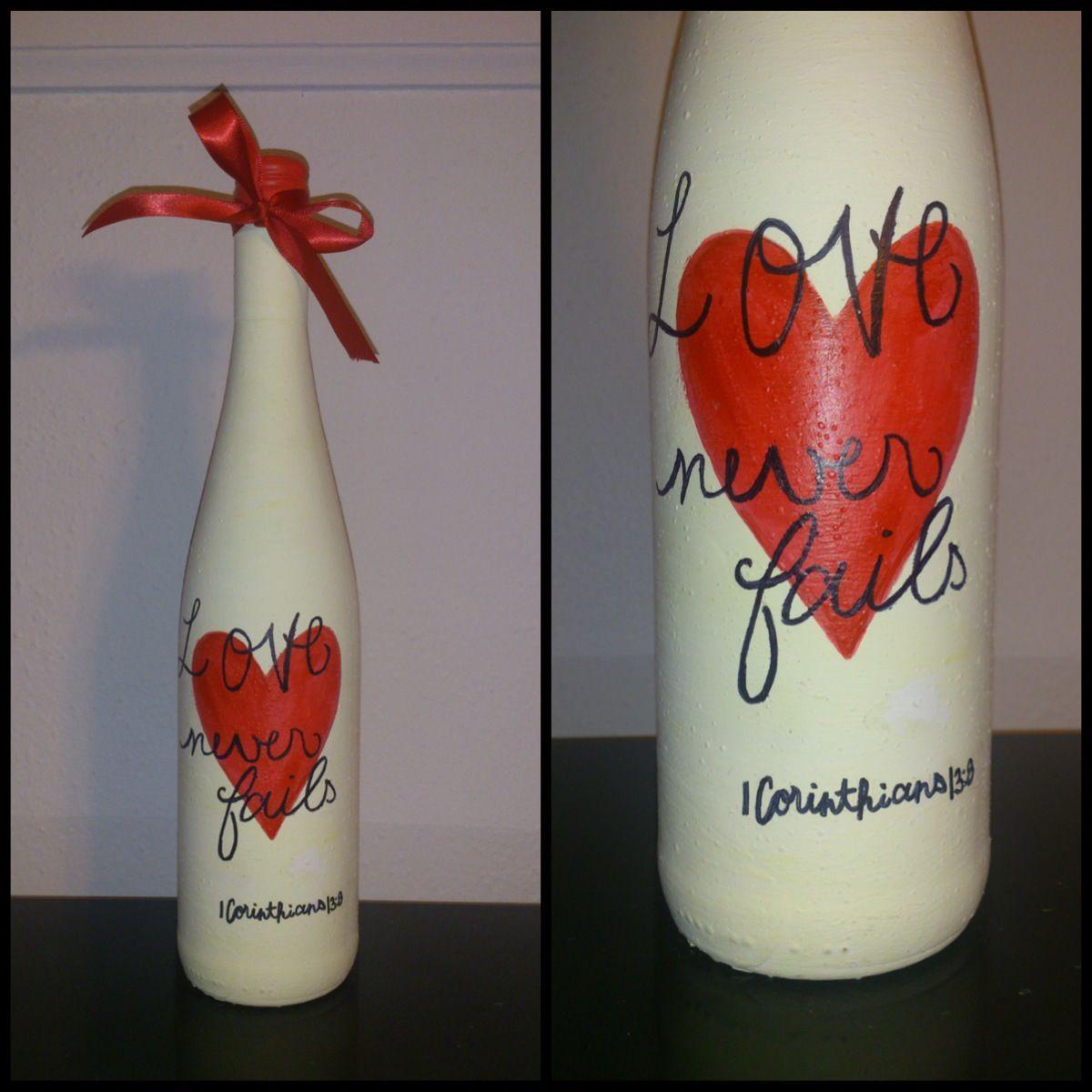 Diy Painted Wine Bottle With Bible Verse 1 Corinthians 13 8 Love Never Fails Painted Wine Bottles Burlap Mason Jars Wine Bottle