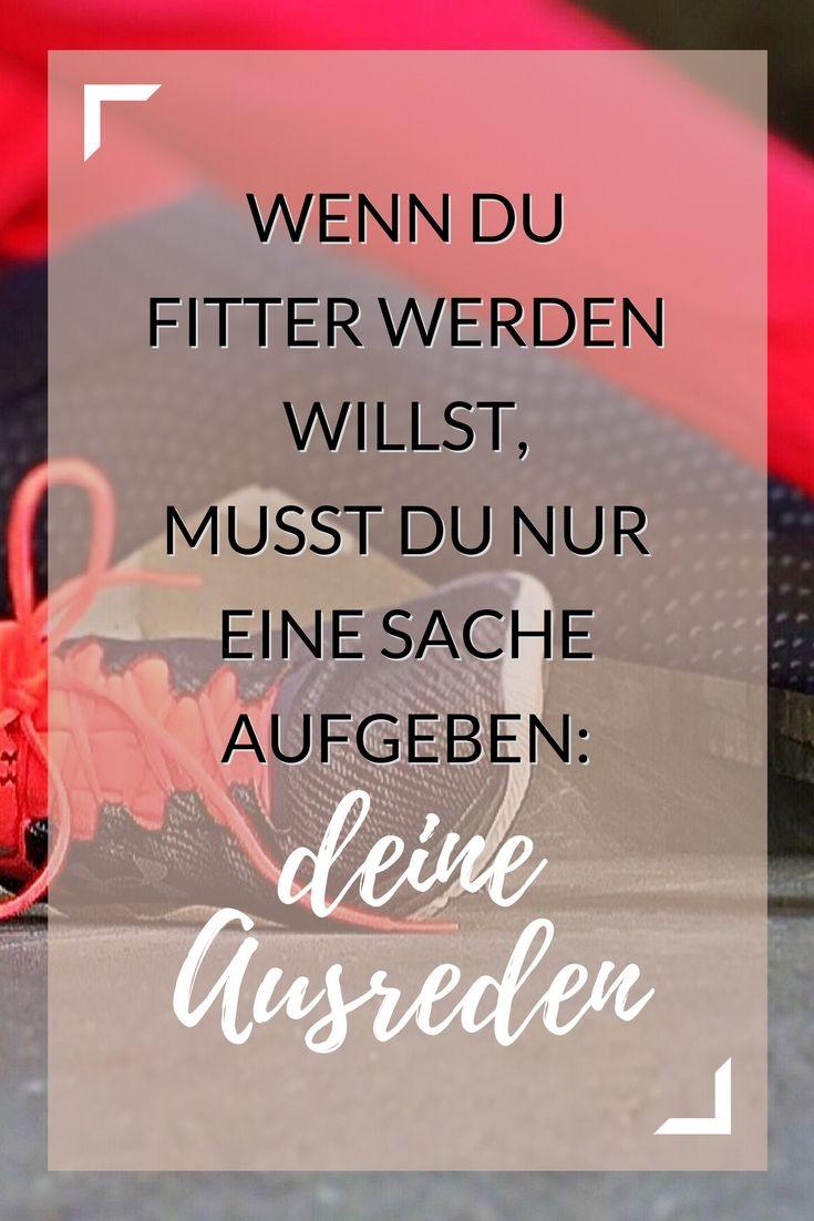 fitness motivation spr che pinterest ausreden workout und motivation. Black Bedroom Furniture Sets. Home Design Ideas