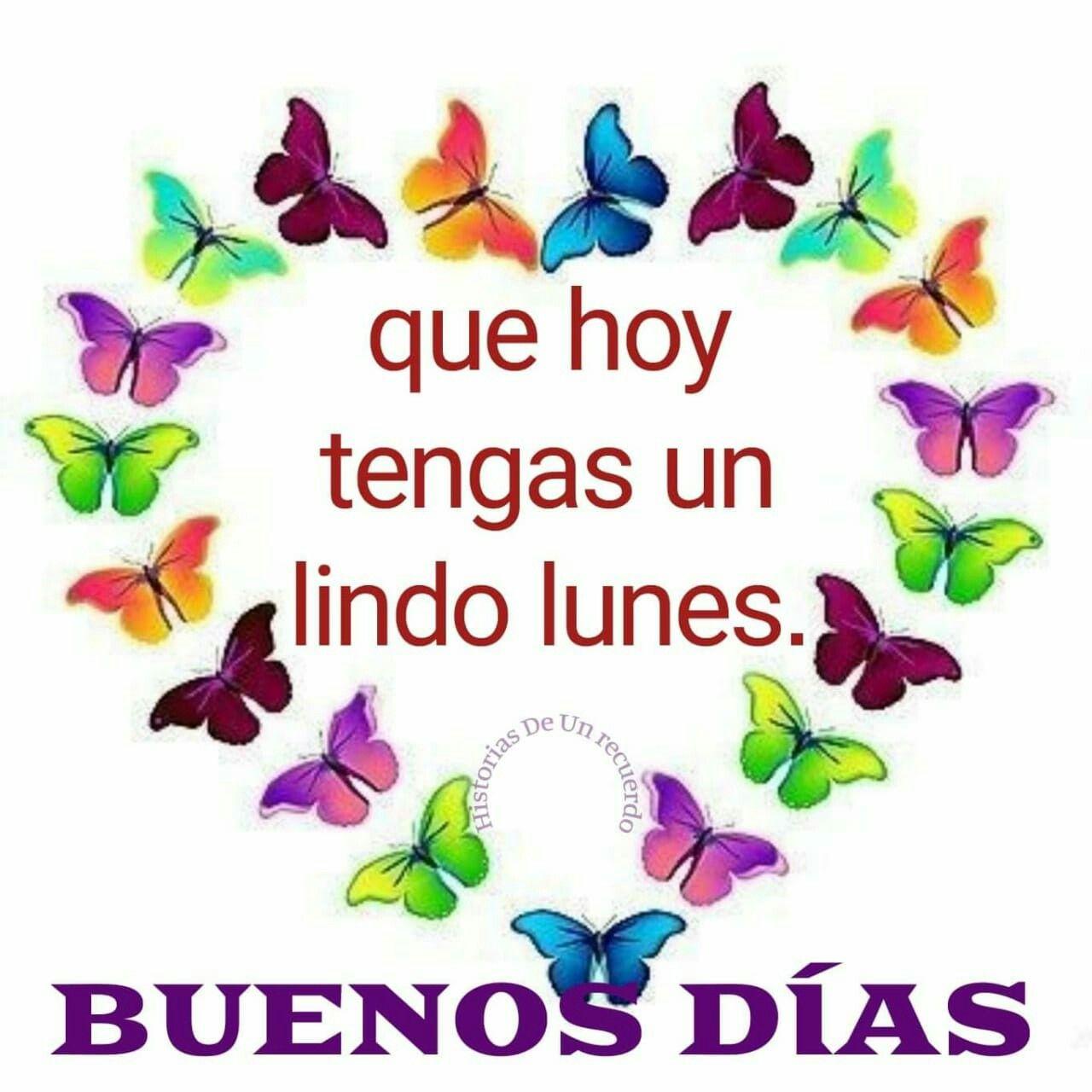 Bonito Lunes Mi Amor ♡que hoy tengas un lindo lunes ¡buenos días!♡ (con