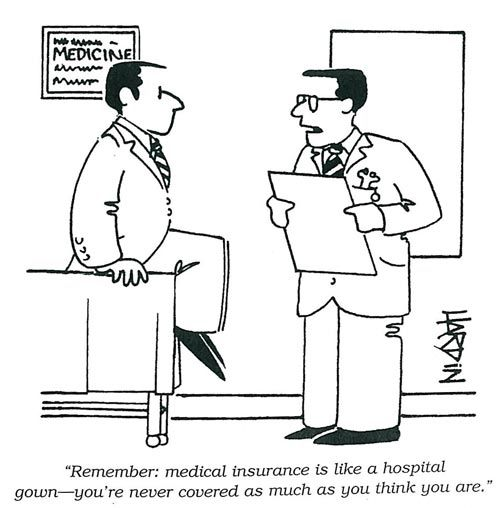 Medical Insurance Is Like A Hospital Gown Health Insurance