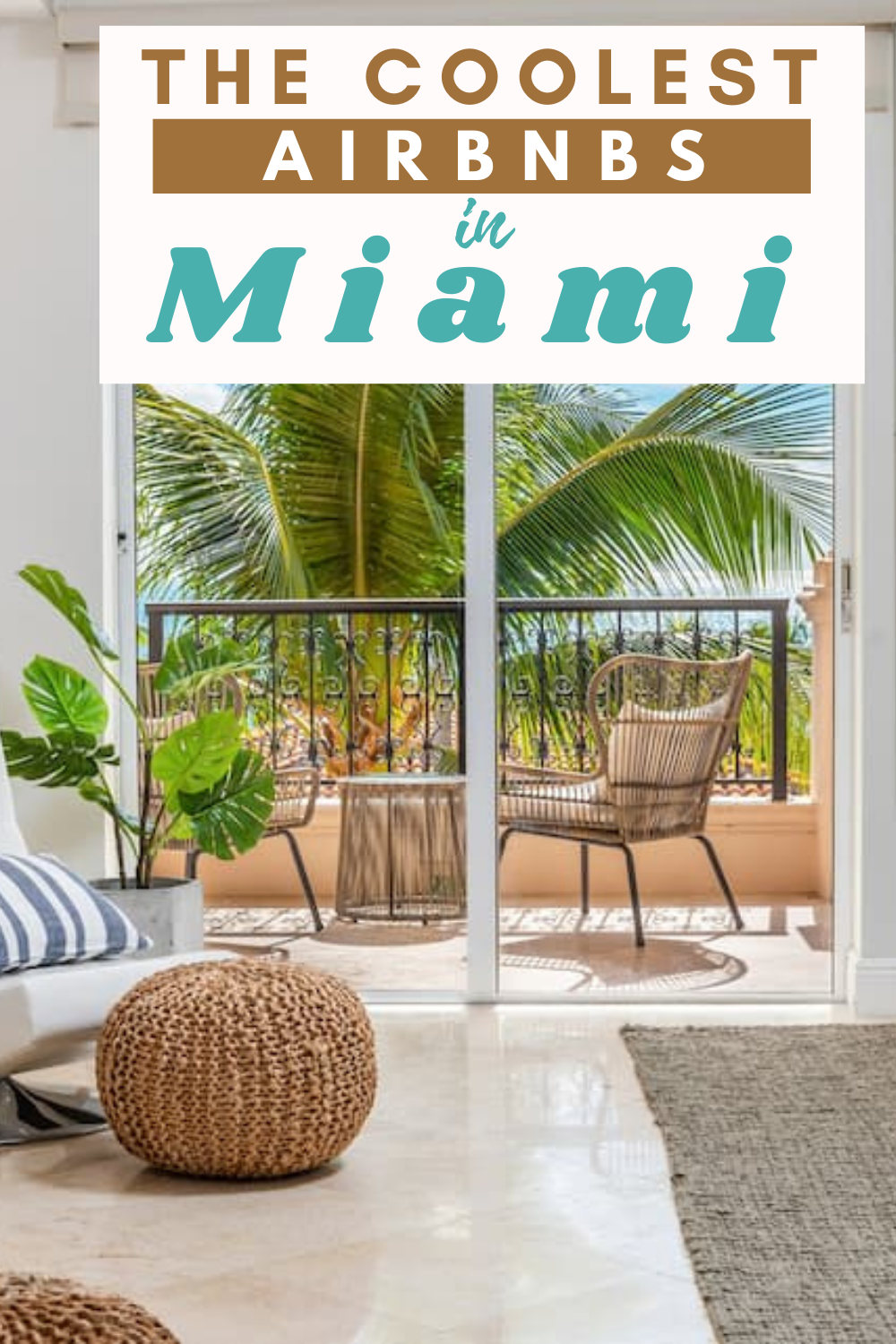 The Coolest Airbnbs In Miami For Your Sun Soaked Vacation In 2021 Travel Usa Usa Travel Destinations Usa Travel Guide