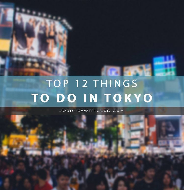 Top Things To Do In Tokyo Travel Inspiration Pinterest - 12 things to see and do in tokyo