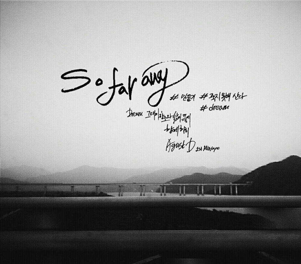 Agust D – So Far Away Lyrics | Genius Lyrics | BTS in 2019