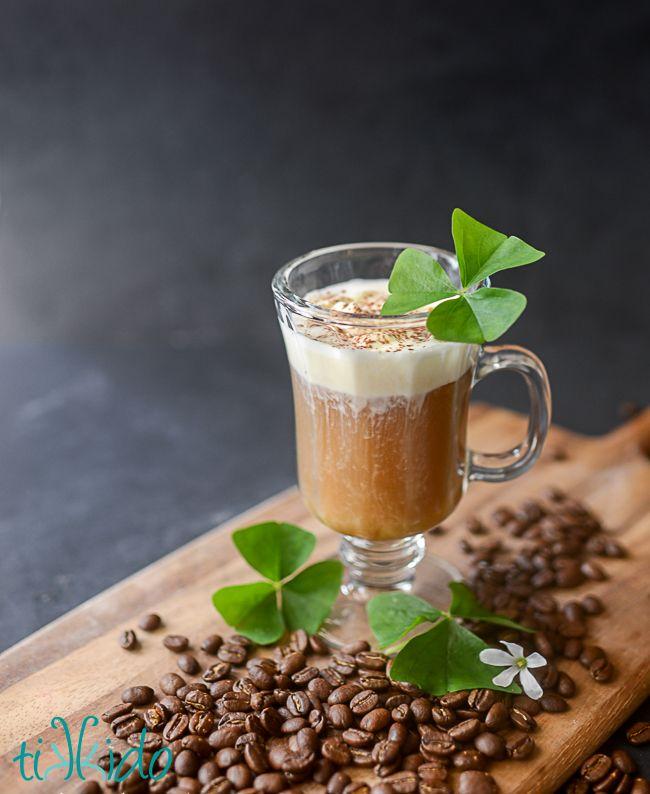 Irish Coffee for St. Patrick's Day   Recipe   Coffee ...