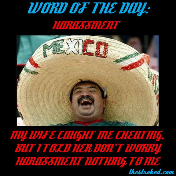 Spanish Words Of The Day The Stroked Mexican Words Funny Merry Christmas Memes Christmas Memes Funny