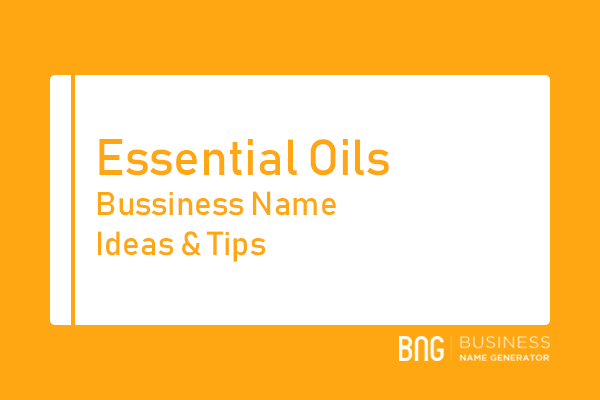 Essential Oils Business Name Generator