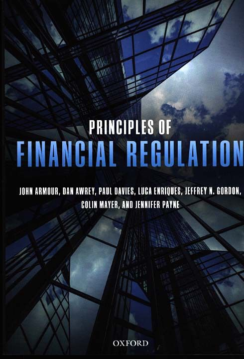 Principles Of Financial Regulation De John Armour Dan Awrey Et