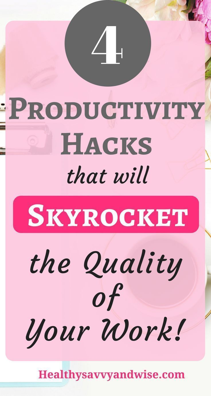 Four Powerful Productivity Tips to Maximize Time and