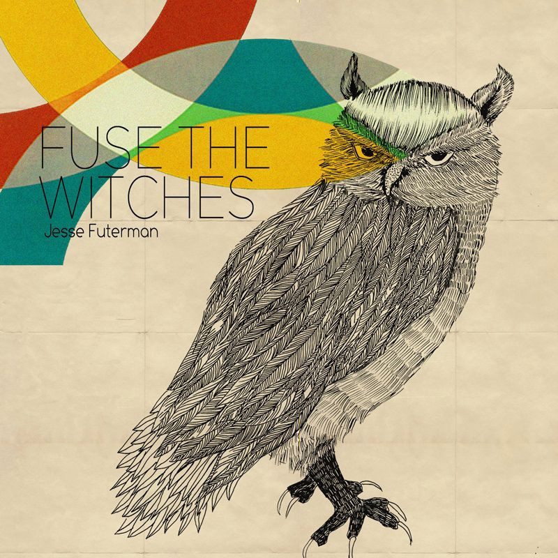 Jesse Futerman - Fuse The Witches. Been waiting for this one for a long time!