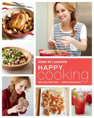 August 7th 2017 best selling cookbook author giada de laurentiis august 7th 2017 best selling cookbook author giada de laurentiis is picking up where feel good food left off filled with even more fresh recipes and forumfinder Images