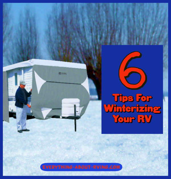 6 Tips For Winterizing Your RV Rving, Winter