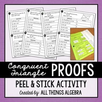 Congruent Triangle Proofs Peel And Stick Activity Students Math