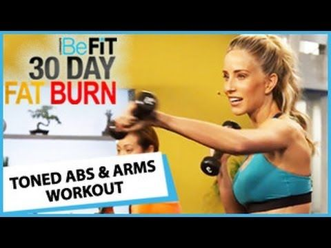 30 day fat burn toned abs  arms workoutbefit is a