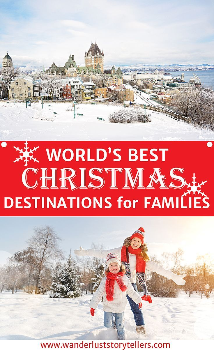 Worlds Top Best Christmas Vacations For Families Vacation - 10 great winter vacation ideas