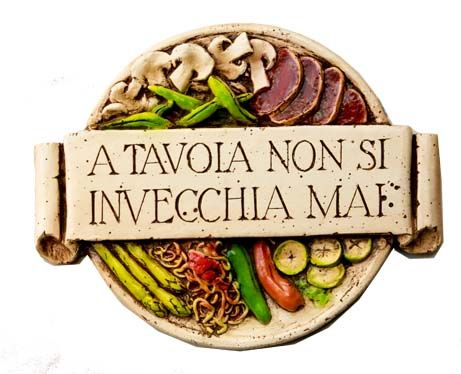 A tavola non si invecchia. (At the table with family and friends one does not get old.)