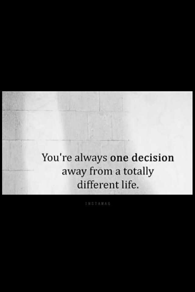 You didn't choose me...it would have been a better life. . .