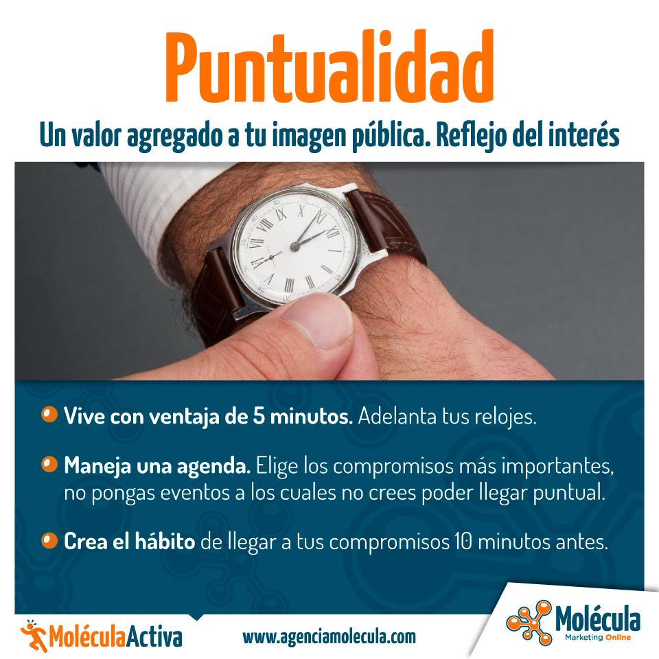 Puntualidad. Un valor agregado para tu imagen pública #MoleculaActiva www.agenciamolecula.com