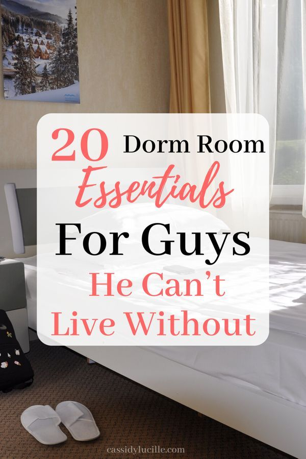 20 College Dorm Room Essentials For Guys - Cassidy Lucille