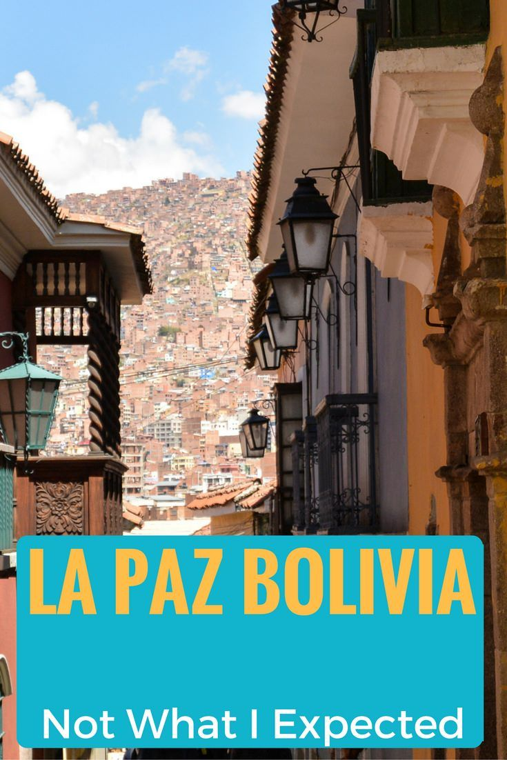 La Paz Bolivia Was Not What I Expected | Joy and Journey