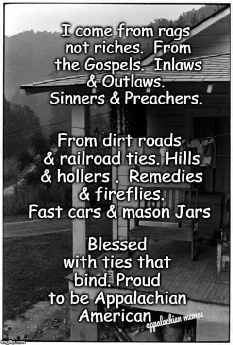 Pin By Diana On Appalachia Good Life Quotes Southern Sayings Wisdom Quotes