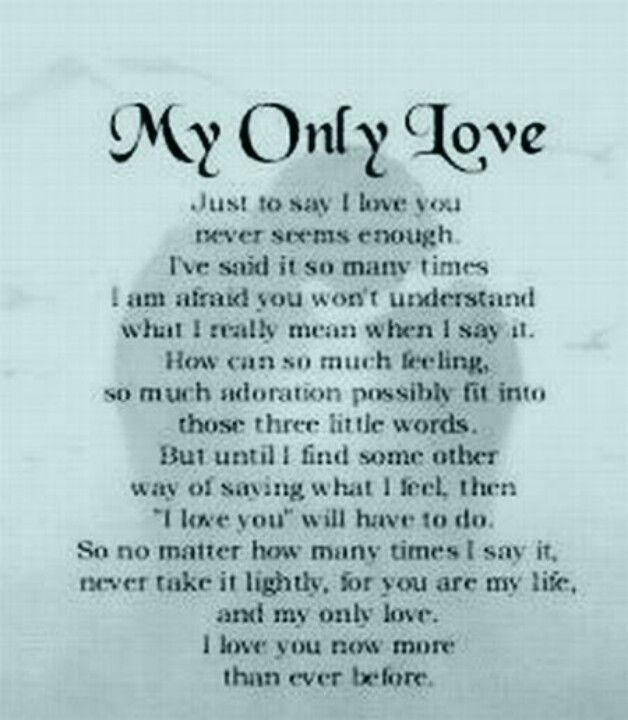 Now More Than Ever Inspiration Love Poems For Him Love You