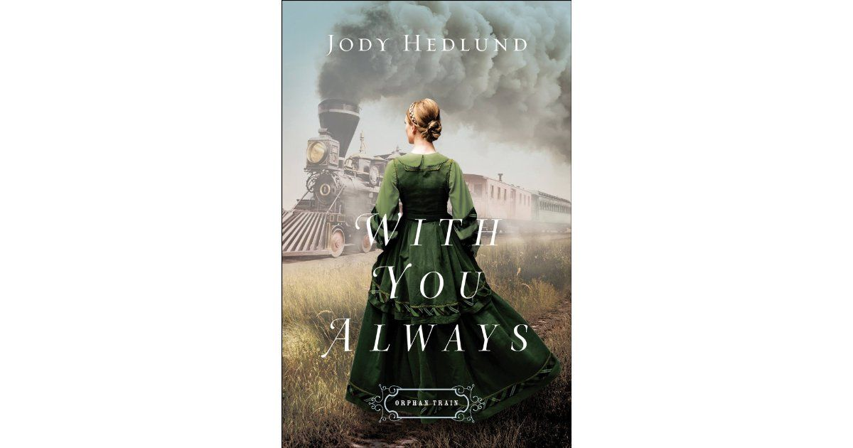 With You Always, written by Jody Hedlund, is book 1 of