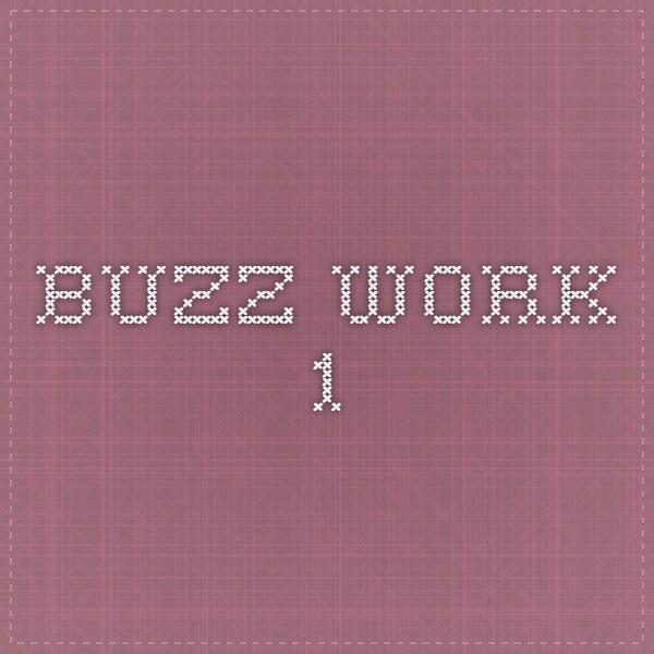 Buzz work 1